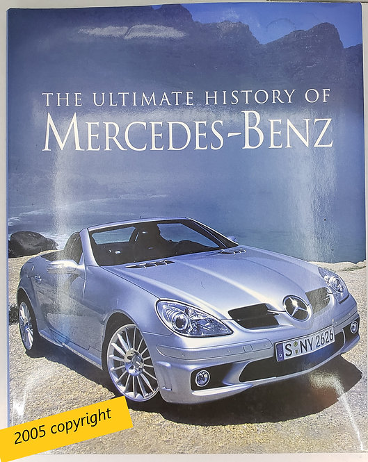 The Ultimate History of Mercedes-Benz by Trevor Legate