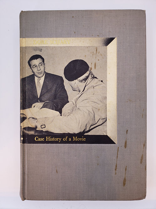 Case History of a Movie by Dore Schary as Told to Charles Palmer