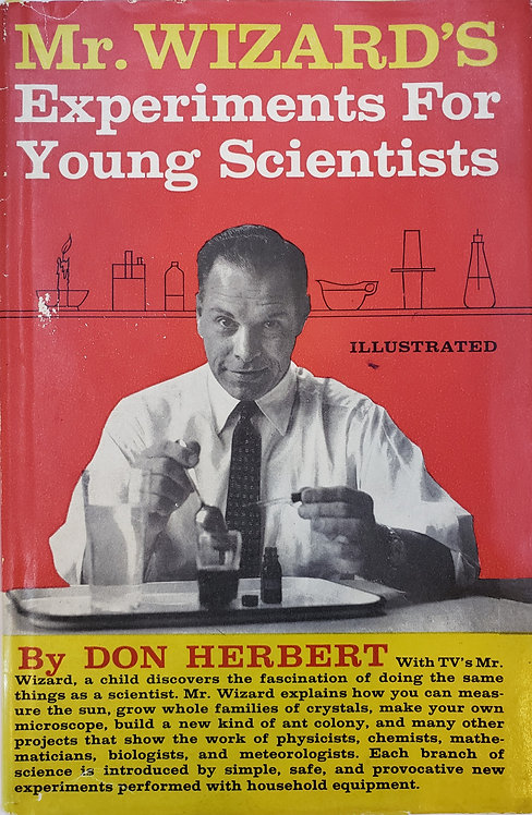 Mr. Wizard's Experiments For Young Scientists by Don Herbert