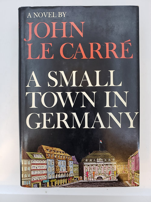 A Small Town In Germany, a novel by John le Carre