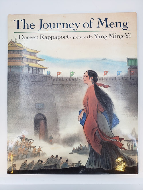 The Journey of Meng: A Chinese legend retold by Doreen Rappaport