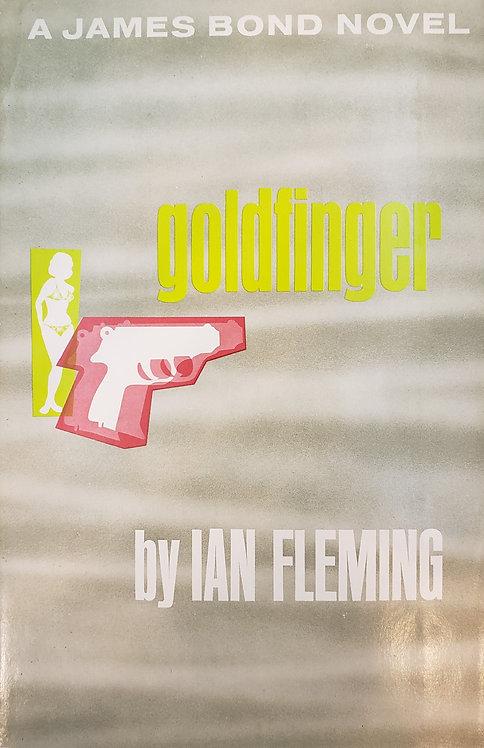Goldfinger, a James Bond novel by Ian Fleming