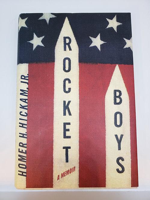 Rocket Boys, A Memoir by Homer H. Hickam, Jr.