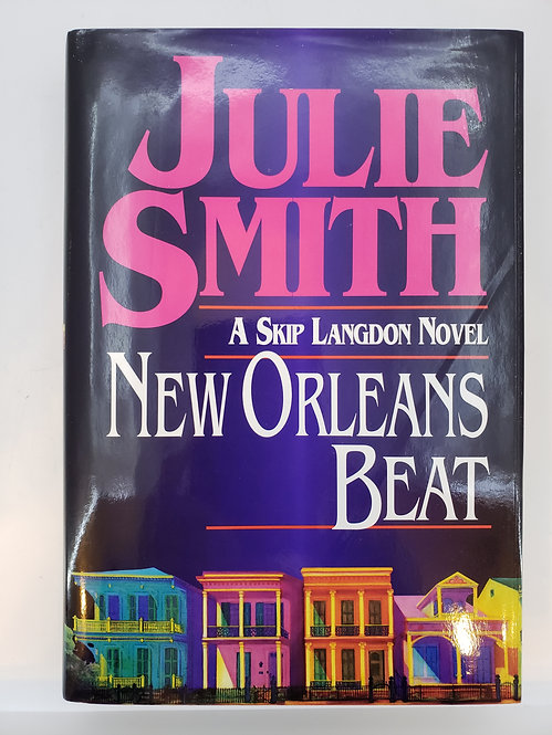 New Orleans Beat, A Skip Langdon Novel by Julie Smith