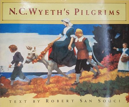 N. C. Wyeth's Pilgrims, Text by Robert San Souci