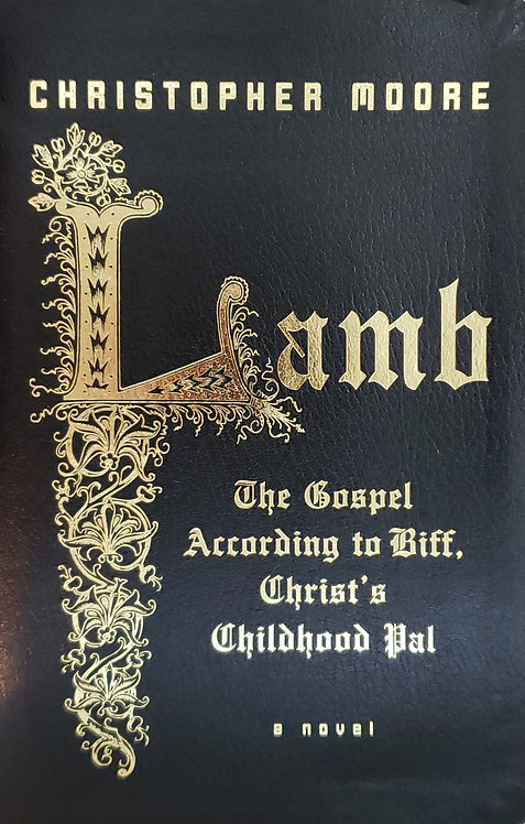 Lamb: The Gospel According to Biff, Christ's Childhood Pal by Christopher Moore