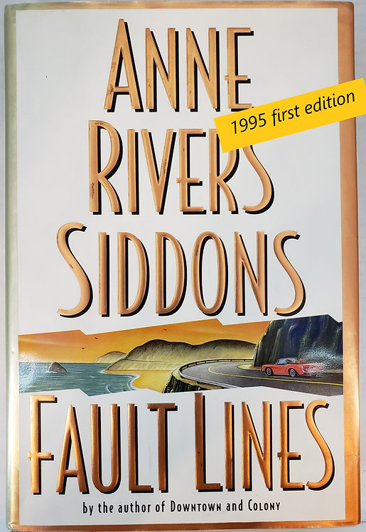 Fault Lines, a novel by Anne Rivers Siddons