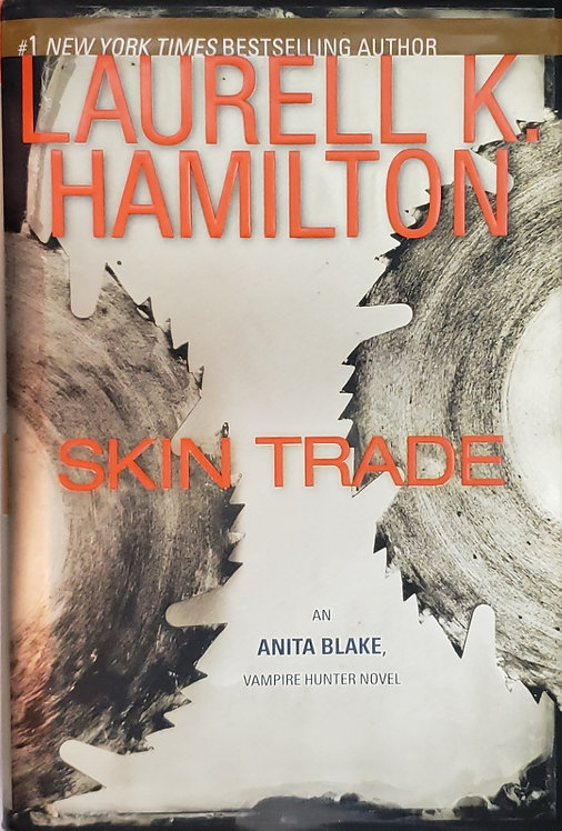 SKIN TRADE, an Anita Blake Vampire Hunter novel by Laurell K. Hamilton