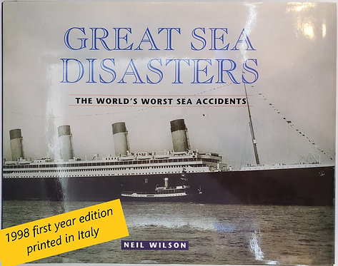 Great Sea Disasters by Neil Wilson