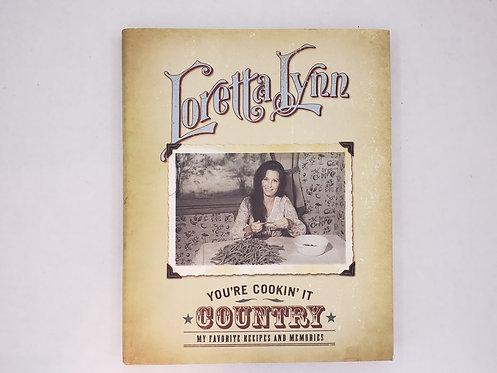 You're Cookin' It by Loretta Lynn