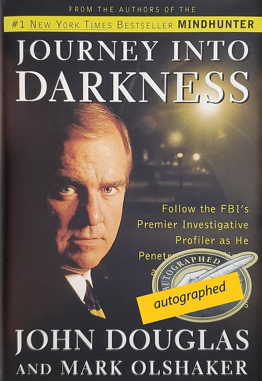 Journey Into Darkness by John Douglas and Mark Olshaker