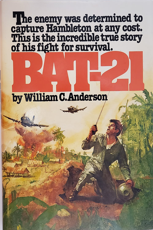 BAT-21 by William C. Anderson