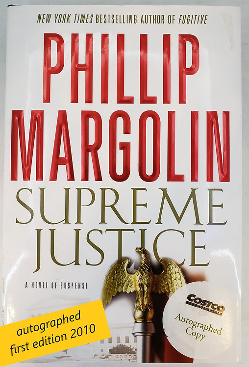 Supreme Justice, a novel of suspense by Phillip Margolin