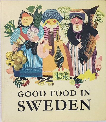 GOOD FOOD IN SWEDEN collected by Oskar Jakobsson