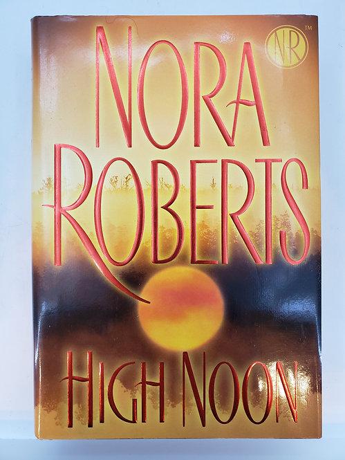 High Noon, a novel by Nora Roberts