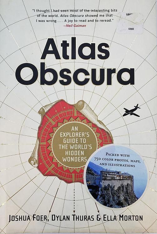 Atlas Obscura by Joshua Foer, et.al.