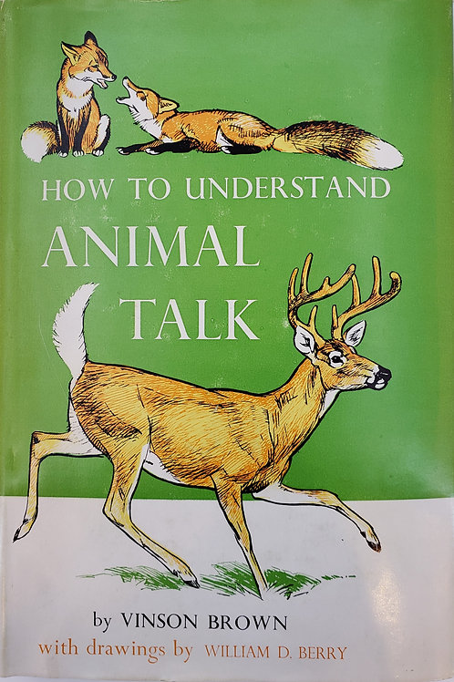 How to Understand Animal Talk by Vinson Brown