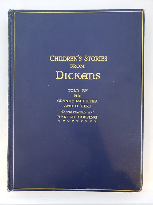 Children's Stories From Dickens told by his Grand-Daughter and Others