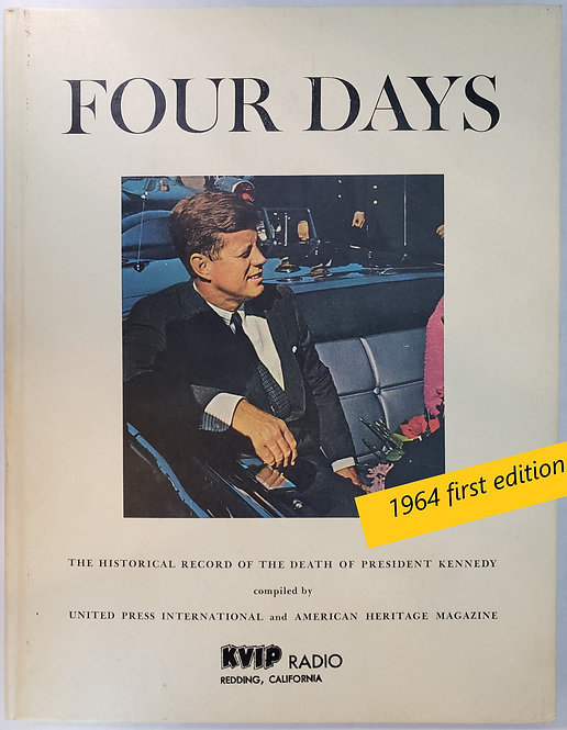 Four Days, The Historical Record of the Death of President Kennedy