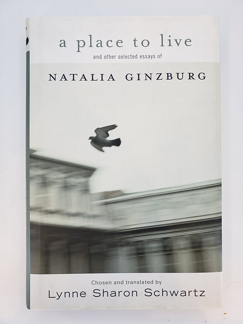 a place to live and other selected essays of Natalia Ginzburg