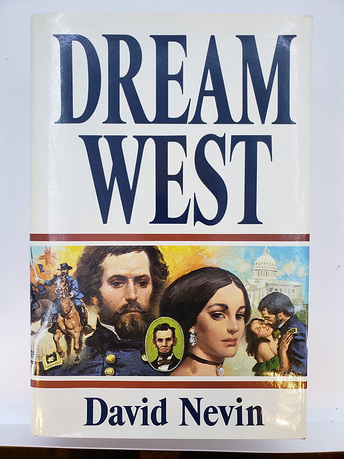 Dream West by David Nevin