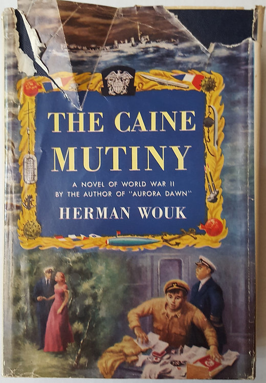 The Caine Mutiny, a novel of World War II by Herman Wolk