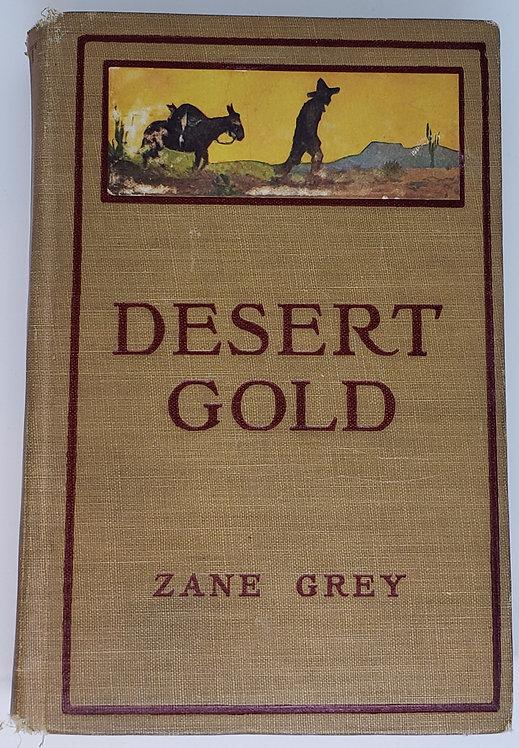 Desert Gold, A Romance of the Border by Zane Grey