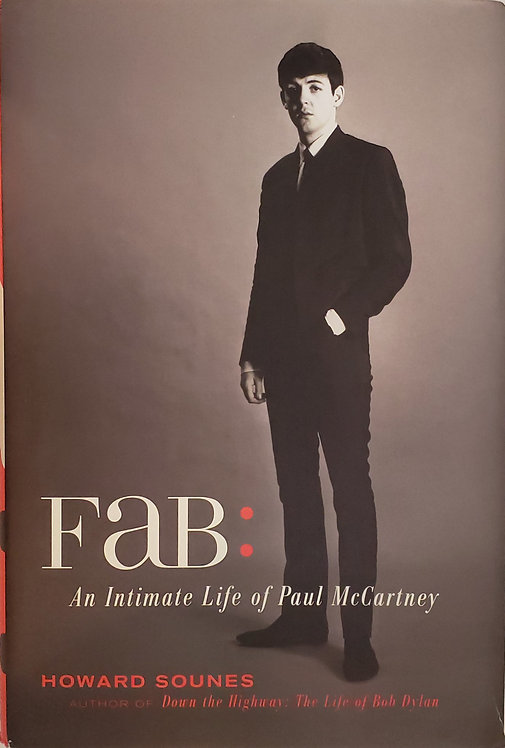 FAB, An Intimate Life of Paul McCartney by Howard Sounes