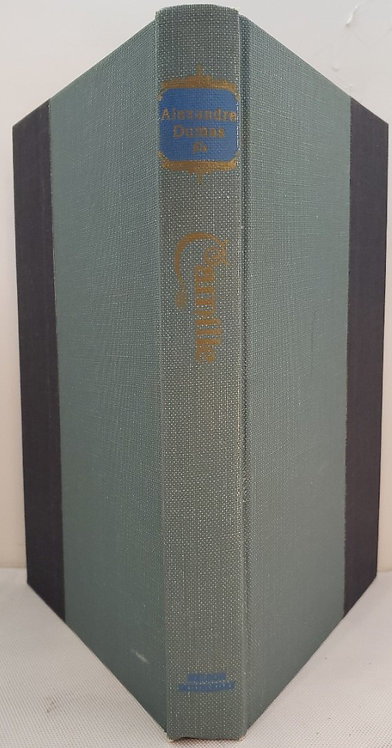 CAMILLE (La Dame aux Camelias) by Alexandre Dumas fils