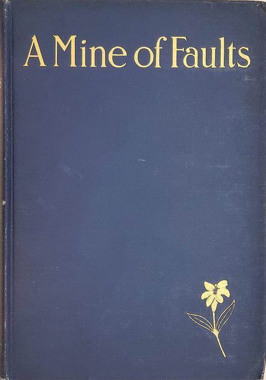 A MINE OF FAULTS translated by F. W. Bain