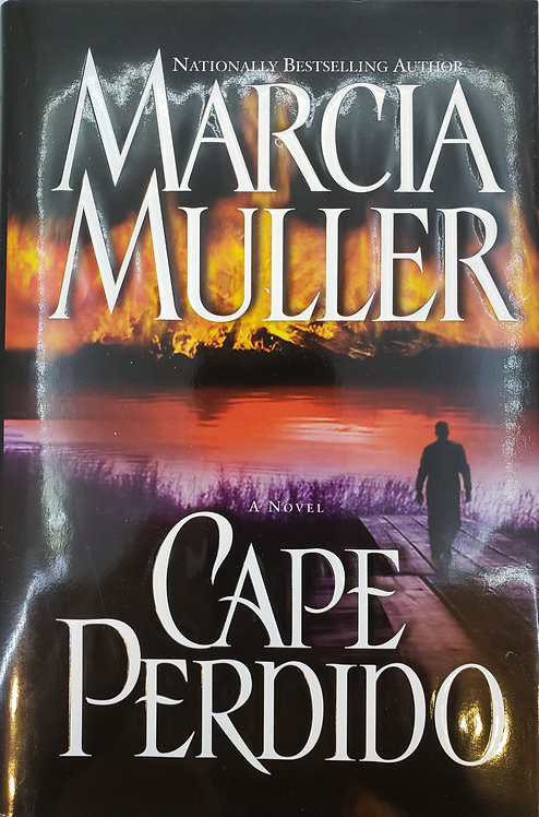 CAPE PERDIDO, a novel by Marcia Muller