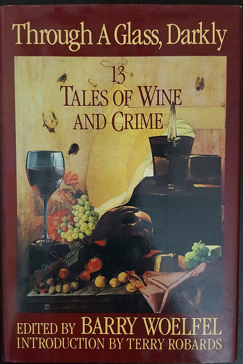 THROUGH A GLASS, DARKLY - 13 Tales of Wine and Crime
