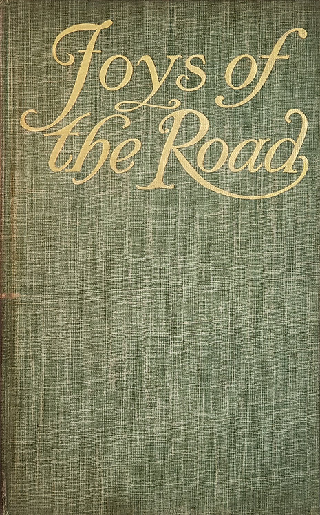 Joys of the Road, A Little Anthology in Praise of Walking by W.R.B.