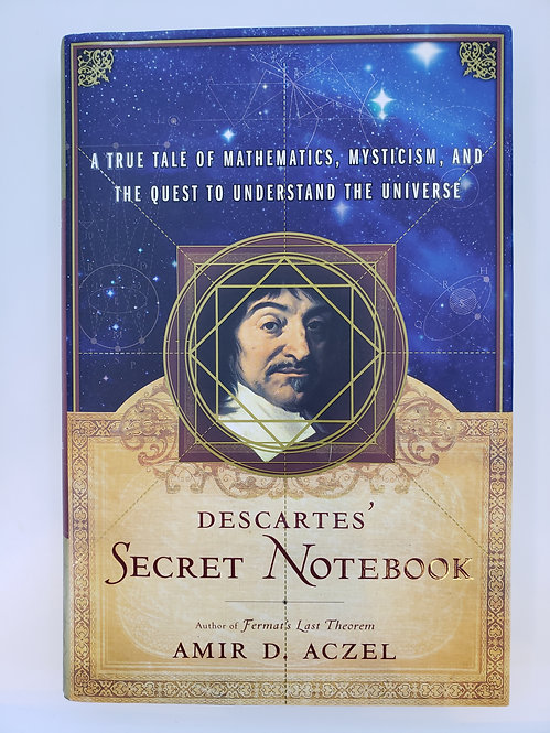 Descartes' Secret Notebook by Amir D. Aczel