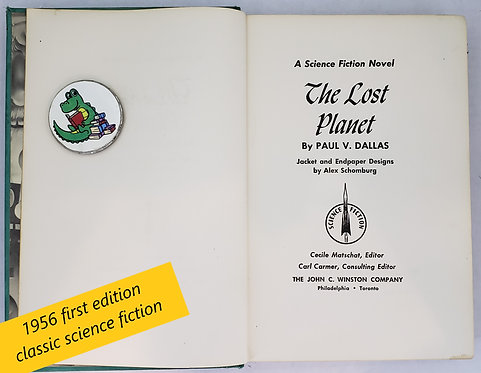 The Lost Planet, a science fiction novel by Paul V. Dallas