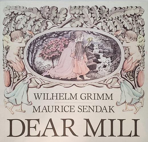 DEAR MILI: An old tale by Wilhelm Grimm