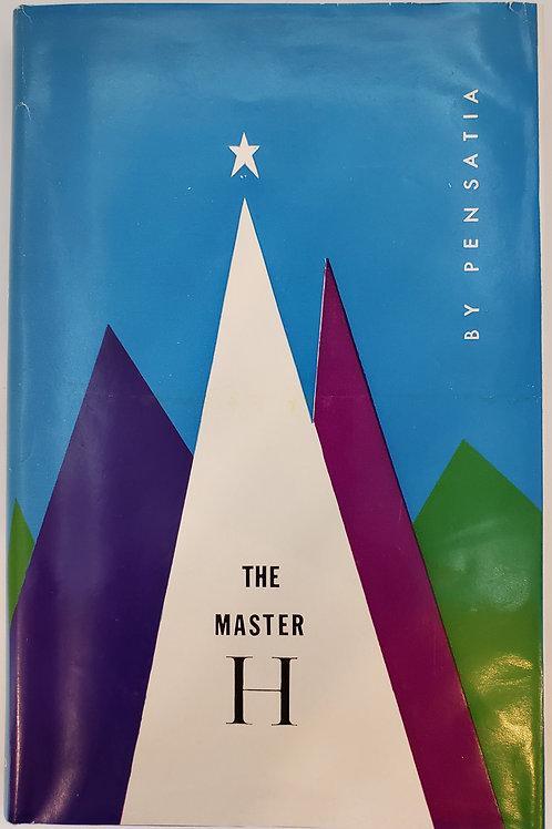 The Master H by Pensatia (Helen Merric Bond)
