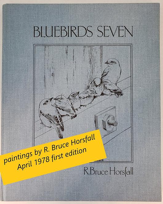 Bluebirds Seven by R. Bruce Horsfall