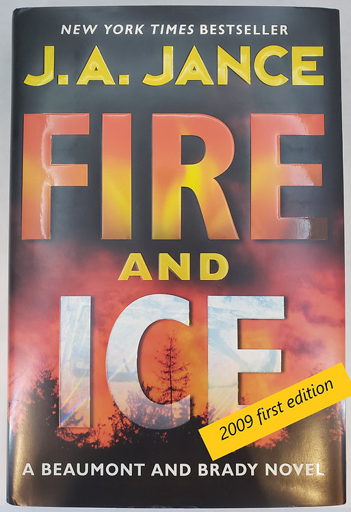 Fire and Ice, a Beaumont and Brady novel by J.A. Jance