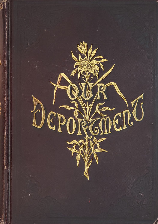 Our Deportment or The Manners, Conduct and Dress of the Most Refined Society