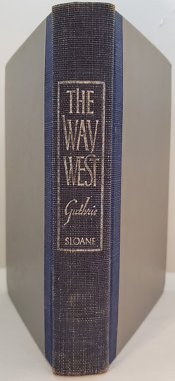The Way West by A.B. Guthrie, Jr.