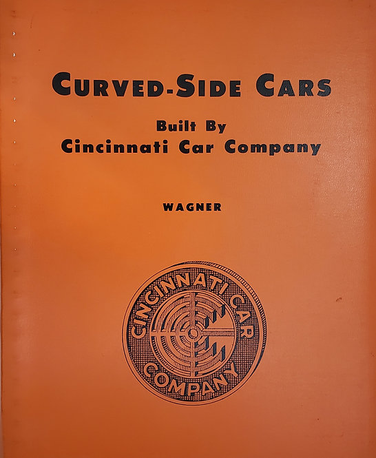 Curved-Side Cars Built by Cincinnati Car Company by Wagner