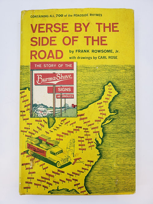 The Verse By The Side Of The Road:The Story of the Burma-Shave Signs and Jingles