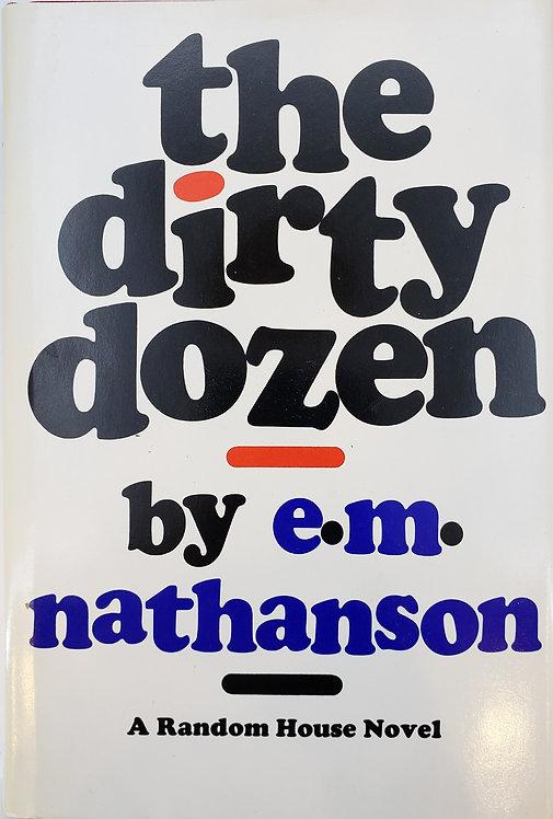 the dirty dozen by e.m. nathanson