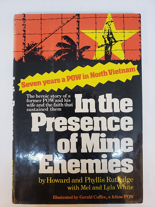 In the Presence of Mine Enemies by Howard and Phyllis Rutledge