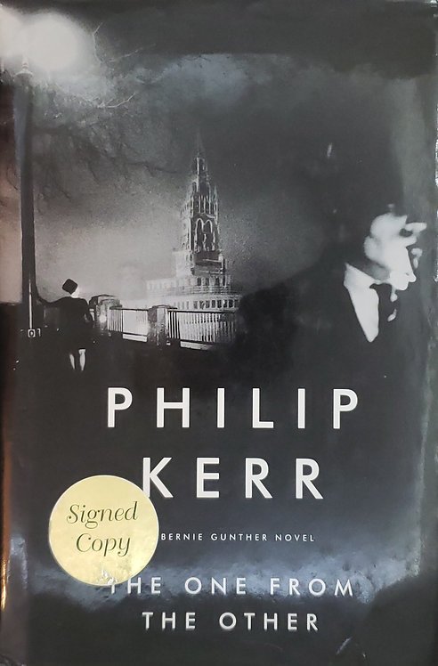 The One From The Other, a Bernie Gunther novel by Philip Kerr