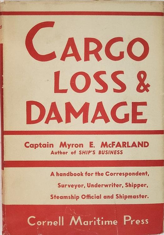 CARGO LOSS & DAMAGE by Captain Myron E. McFarland
