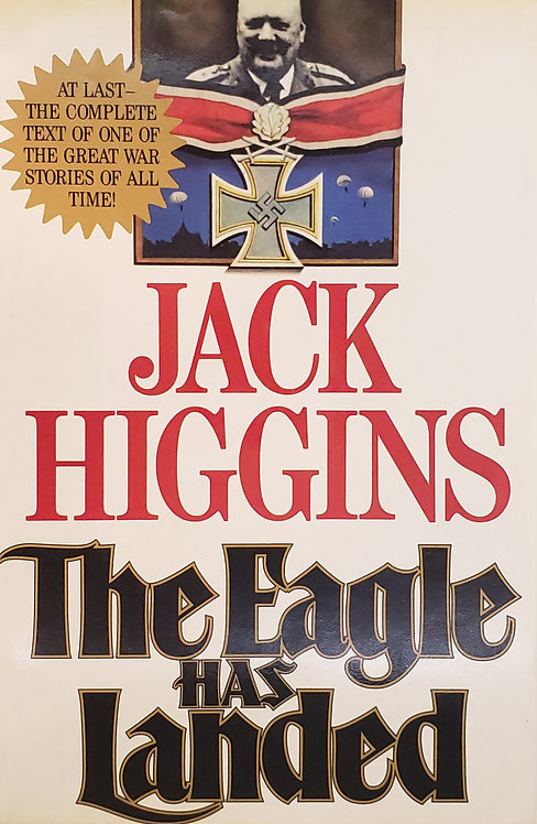 The Eagle Has Landed, a novel by Jack Higgins