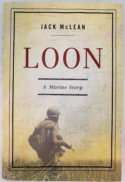 Loon, a marine story by Jack McLean