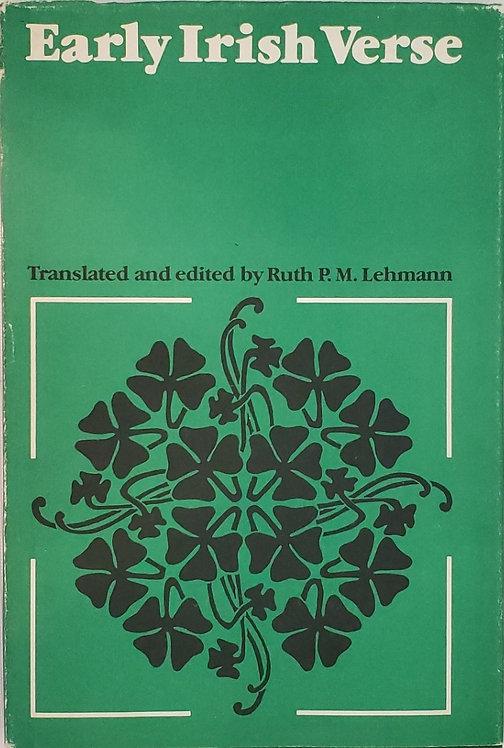 EARLY IRISH VERSE, by Ruth P.M. Lehmann